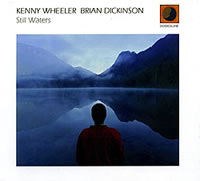 Kenny Wheeler & Brian Dickinson